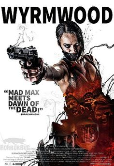 Movie poster for Wyrmwood featuring one of the main characters holding a smoking gun and positioned above a group of zombies in a stylized portrait